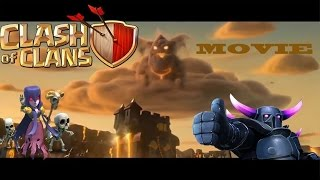 Clash of Clans Movie(2016) - Full Animated Clash of Clans Movie Animation