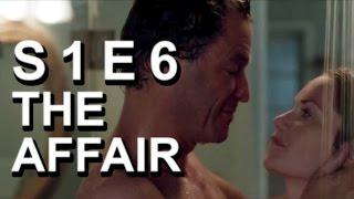 The Affair Episode 6 (S1E6) Review
