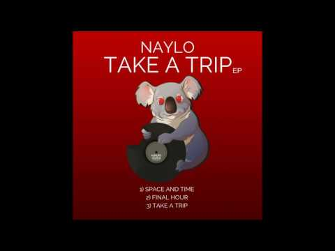 Naylo - Space And Time (Original Mix)