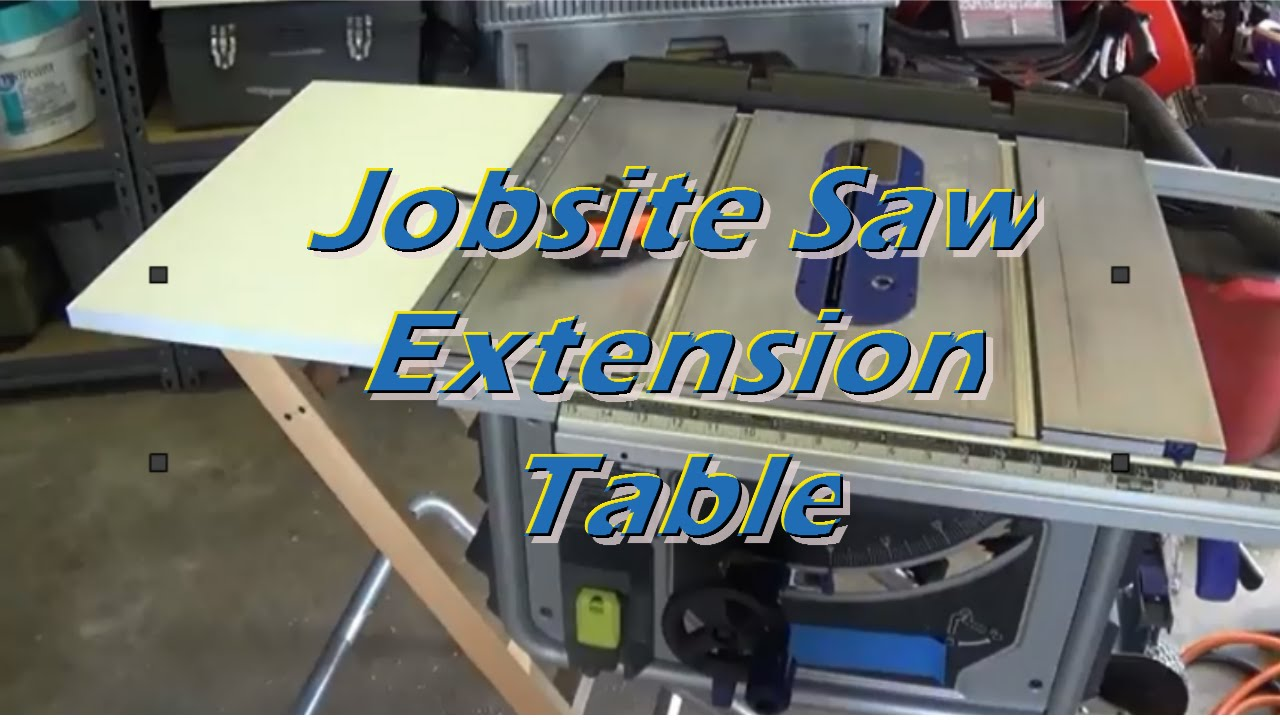 Jobsite Table Saw Extension Youtube