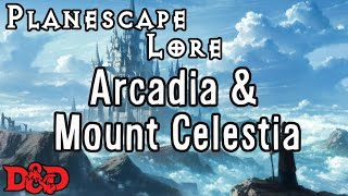 Episode 25 - Arcadia and Mount Celestia! These outer planes, specif...