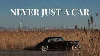 Never Just A Car