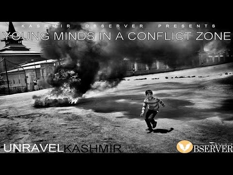 Unravel Kashmir | Chapter one | Young Minds in a Conflict Zone