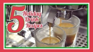 5 Holiday Espresso Drink Recipes!