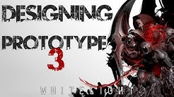 Designing PROTOTYPE 3 - Gameplay