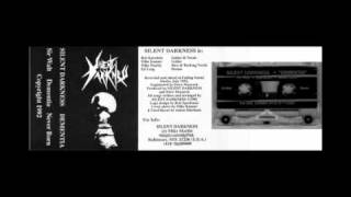"Silent Darkness: Demo 2 - ""Never Born"" (Maryland Thrash Metal - 1992)"