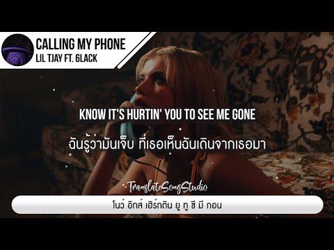 แปลเพลง Calling My Phone – Lil Tjay ft. 6LACK