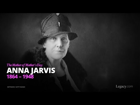 The Mother of Mothers Day: Anna Jarvis
