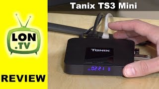 Tanix TX3 Mini TV Box Review - Cheap $32 Android Box - DVR Project Part 6