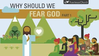 Why Should We Fear God (Part 1)