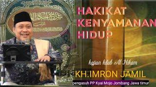 Download lagu KH.IMRON JAMIL TERBARU 2020#KITAB AL HIKAM#HAKIKAT HIDUP NYAMAN