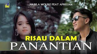 Download lagu Nabila Moure feat Aprilian - RISAU DALAM PANANTIAN [Official Music Video] Lagu Minang Terbaru 2020