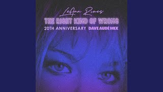 The Right Kind Of Wrong (Dave Audé Mix) YouTube Videos