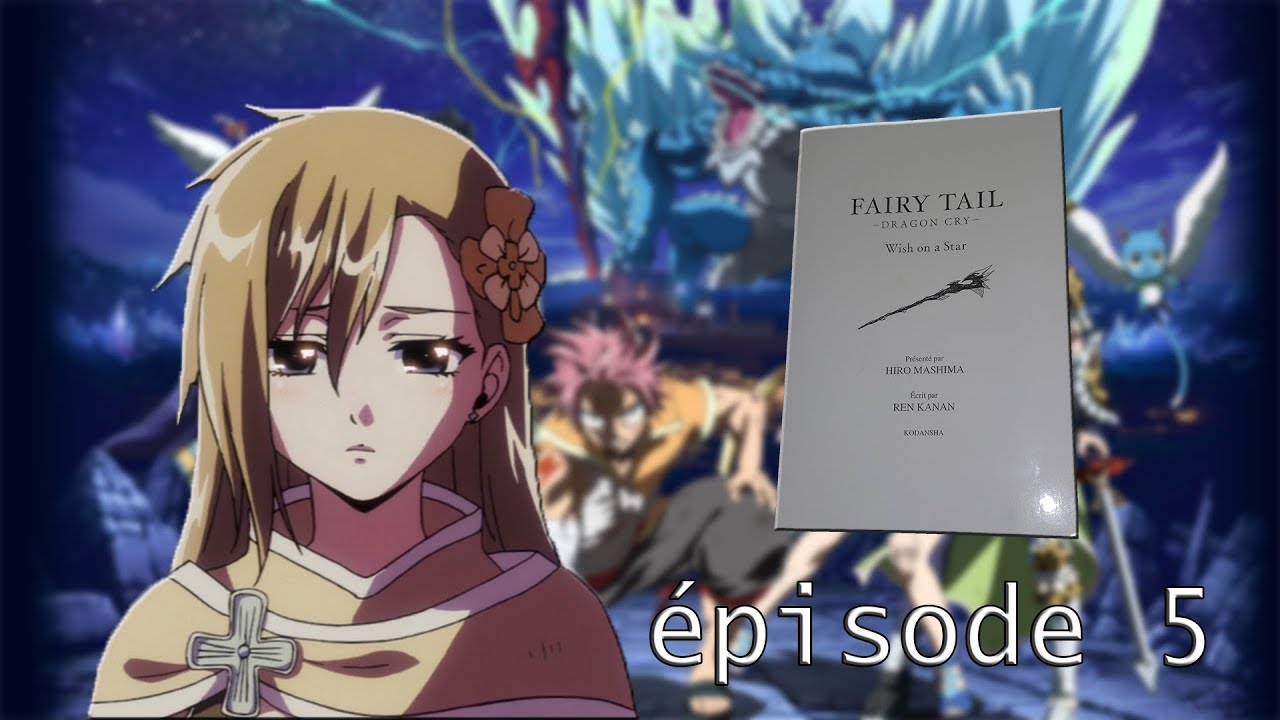 Livre Audio Fairy Tail Dragon Cry Wish On The Star Ep05