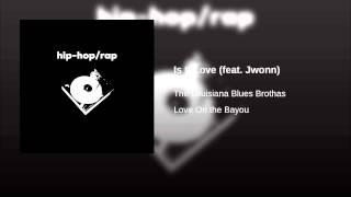 Is It Love feat Jwonn