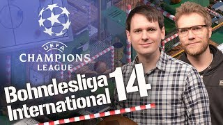 Bohndesliga International #14 | Champions League Halbfinal-Vorschau