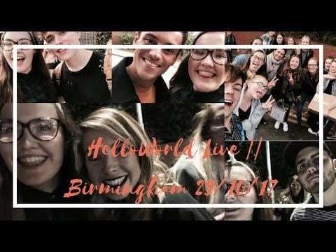 Hello World Live || Birmingham 29/10/17