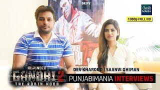 Rupinder Gandhi 2  | Dev Kharoud, Saanvi Dhiman Interview
