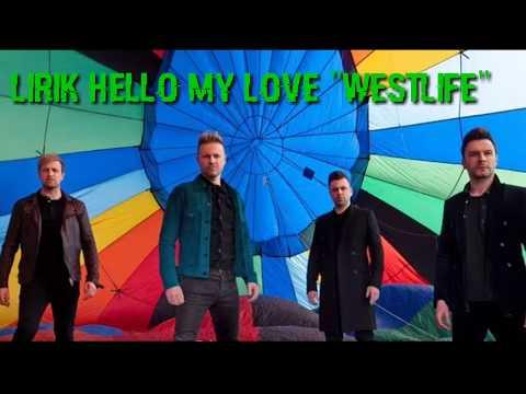 "#Hellomylove #Westlife Lirik lagu ""Hello my love""  Westlife 2019 Mp3"