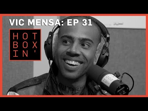 Rapper Vic Mensa | Hotboxin' with Mike Tyson | Ep 31