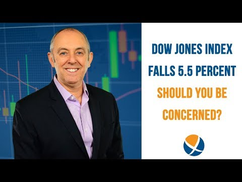 Dow Jones Index Falls 5.5 Percent: Is This Cause For Concern?