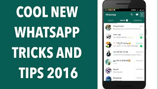 17 Cool New WhatsApp Tricks and Tips 2016