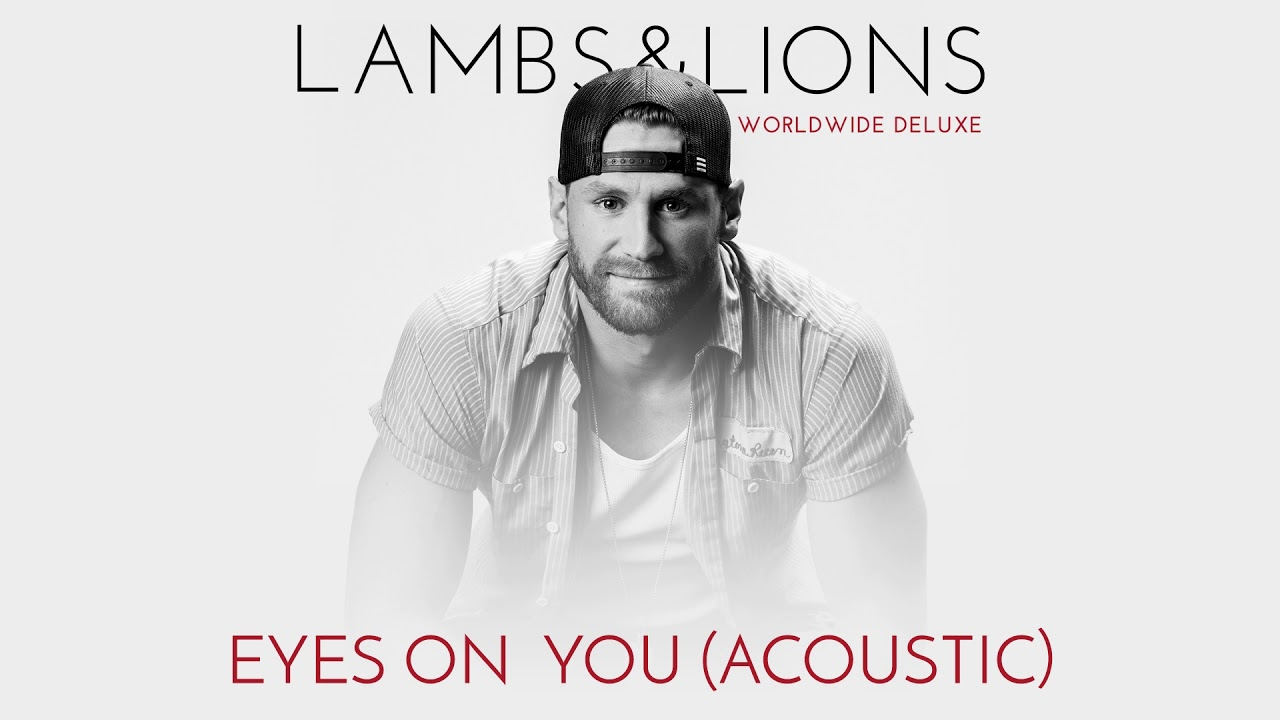 Chase Rice Eyes On You Acoustic Official Audio Youtube