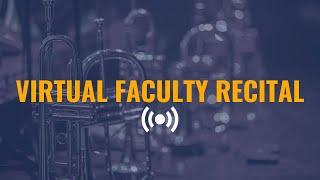 Virtual Faculty Recital 2021
