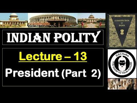 P13 : President (Part 2) || SSC CGL, SSC CHSL, RAILWAYS, UPS