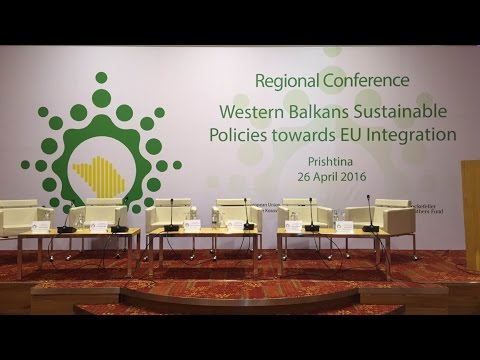 Regional Conference Western Balkans Sustainable Policies towards EU Integration