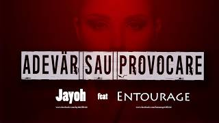 JAYOH - Adevar Sau Provocare feat. IFTIM