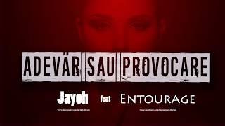 Repeat youtube video Jayoh - Adevar Sau Provocare feat. Andrei Iftime