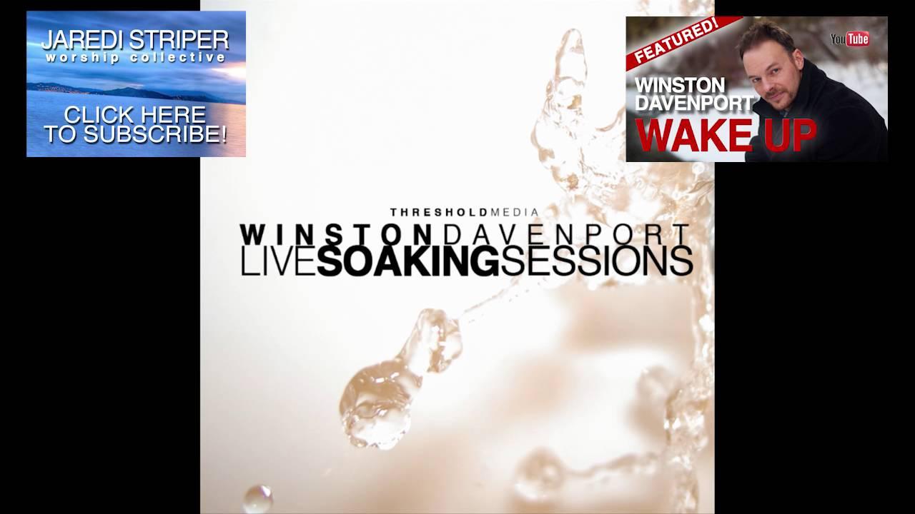 TEACH US TO LOVE - Winston Davenport f/ Peter and Amanda Hartzell (Live soaking session)