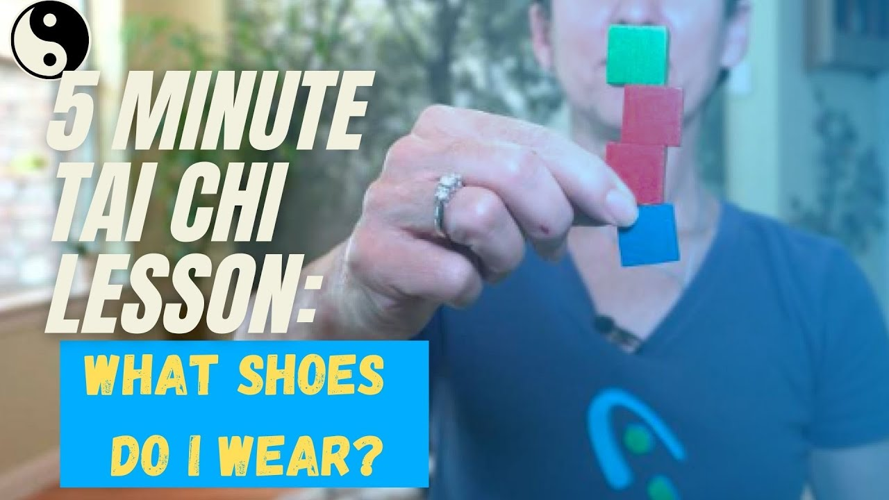Tai Chi: What Shoes Should I Wear?