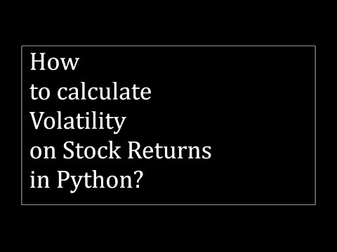 How To Calculate Volatility (standard Deviation) On Stock Prices In Python?