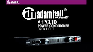 "Adam Hall 19"" Parts PCL 10 - Power Conditioner with rack lighting"