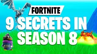 9 NEW Secrets In Season 8 Fortnite WOW!!