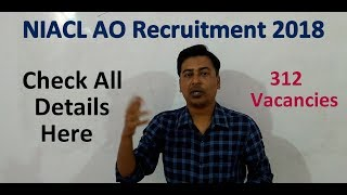 NIACL AO Recruitment 2018 | 312 Vacancies | Check All Details Here |