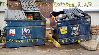 The Mr. Joy Show - Garbage Pail Kids: Leftovers