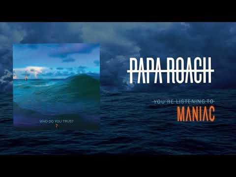Papa Roach - Maniac (Official Audio) Mp3