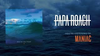 Papa Roach - Maniac (Official Audio)