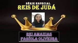 Baixar 0164 - Rei Amazias (Fabíola Oliveira) / II Crônicas (09/21)