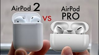 AirPod Pro Vs AirPod 2! (Quick Comparison)