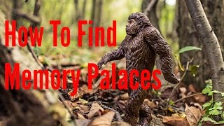 How To Find Memory Palaces