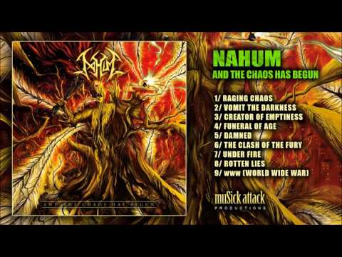 NAHUM - And The Chaos Has Begun [Full Album] - death metal / thrash metal