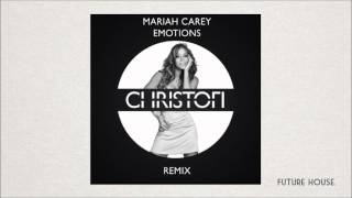 Mariah Carey - Emotions (Christofi Remix)