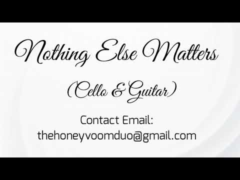 Nothing Else Matters - Cello & Guitar Instrumental Cover