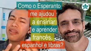 Como o Esperanto me ajudou a ensinar e aprender línguas? Conversa #32 Jónior | Esperanto do ZERO!