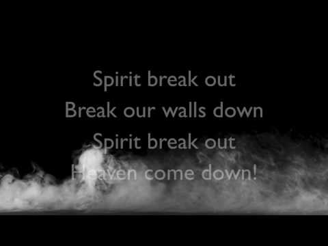 Spirit Break Out by William McDowell - Instrumental/Lyrics
