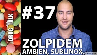 ZOLPIDEM (AMBIEN) - PHARMACIST REVIEW - #37